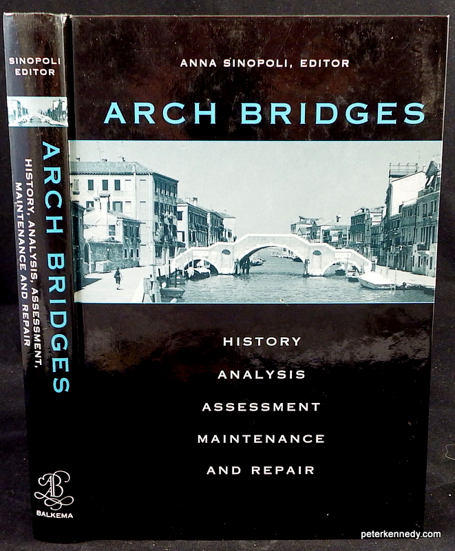 Image for Arch Bridges. History, analysis, assessment, maintenance and repair